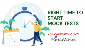 RIGHT-TIME-TO-START-MOCK-TESTS-CAT-2021-Preparation-Online-Fundamakers