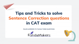 Tips-and-Tricks-to-solve-Sentence-Correction-questions-in-CAT-exam-Fundamakers