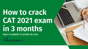 How to crack CAT 2021 exam in 3 months FundaMakers Best CAT Coaching in Lucknow