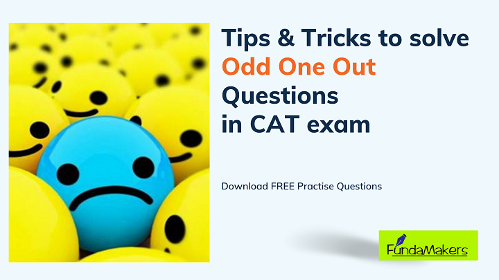 Tips-Tricks-to-solve-Odd-One-Out-questions-in-CAT-exam-FundaMakers