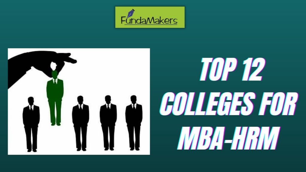 top 12 colleges for MBA HR in India Fundamakers